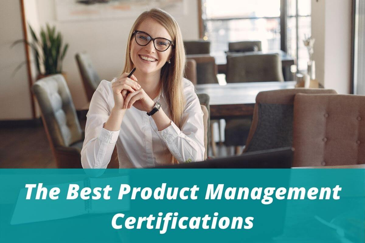 The Best Product Management Certifications and Courses